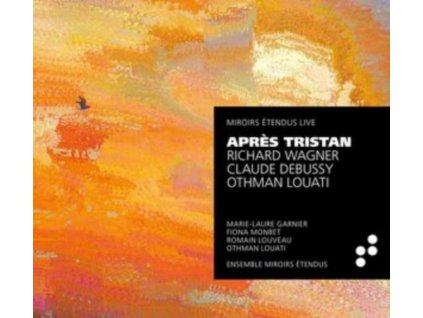 MARIE-LAURE GARNIER / FIONA MONBET / ROMAIN LOUVEAU / OTHMAN LOUATI - Apres Tristan (CD)
