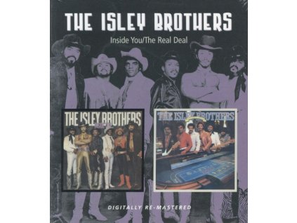 ISLEY BROTHERS - Inside You/The Real Deal (CD)