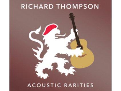 RICHARD THOMPSON - Acoustic Rarities (CD)