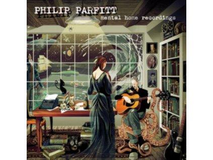 PHILIP PARFITT - Mental Home Recordings (CD)