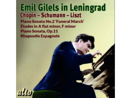 CHOPIN SONATA 2 / ETC / SCHUMANN. LISZT - Emil Gilels In Leningrad (CD)