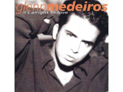 GLENN MEDEIROS - Its Alright To Love (CD)
