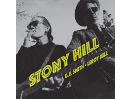 G.E. SMITH & LEROY BELL - Stony Hill (CD)