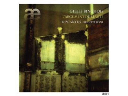 BRIGITTE LESNE / DISCANTUS - Binchois: LArgument De Beaute (CD)