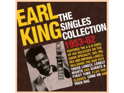 EARL KING - The Singles Collection 1953-62 (CD)