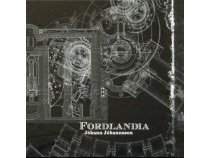 JOHANN JOHANNSSON - Fordlandia (CD)