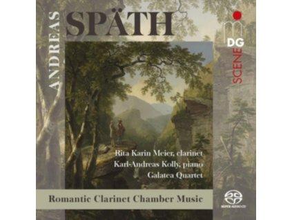 RITA KARIN MEIER / KARL-ANDREAS KOLLY / GALATEA QUARTET - Spath: Chamber Music For Clarinet. Piano And String Quartet (SACD)
