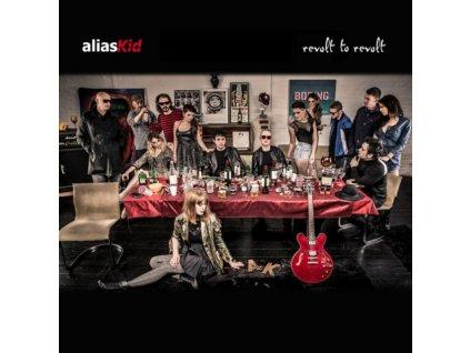 ALIAS KID - Revolt To Revolt (CD)