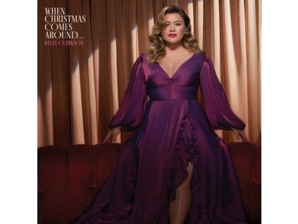 KELLY CLARKSON - When Christmas Comes Around... (CD)