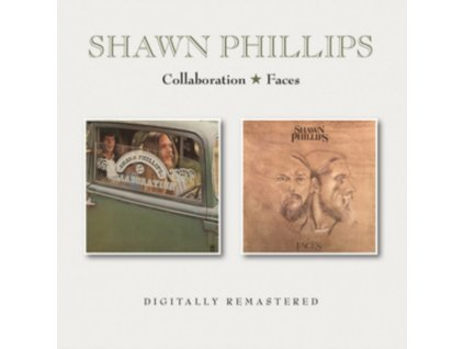 SHAWN PHILLIPS - Collaboration / Faces (CD)