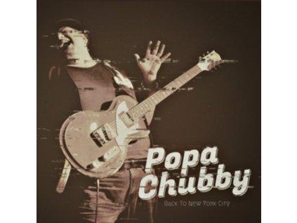 POPA CHUBBY - Back To New York City (CD)