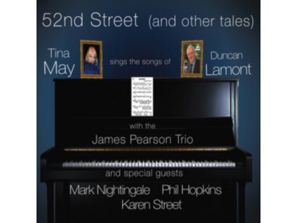 TINA MAY - 52nd Street (And Other Tales) - Tina May Sings The Songs Of Duncan Lamont (CD)
