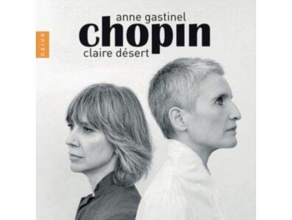 ANNE GASTINEL / CLAIRE DESERT - Chopin (CD)