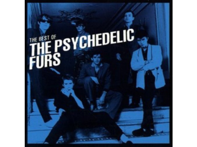 Psychedelic Furs (The) - Best Of The Psychedelic Furs  The (Music CD)