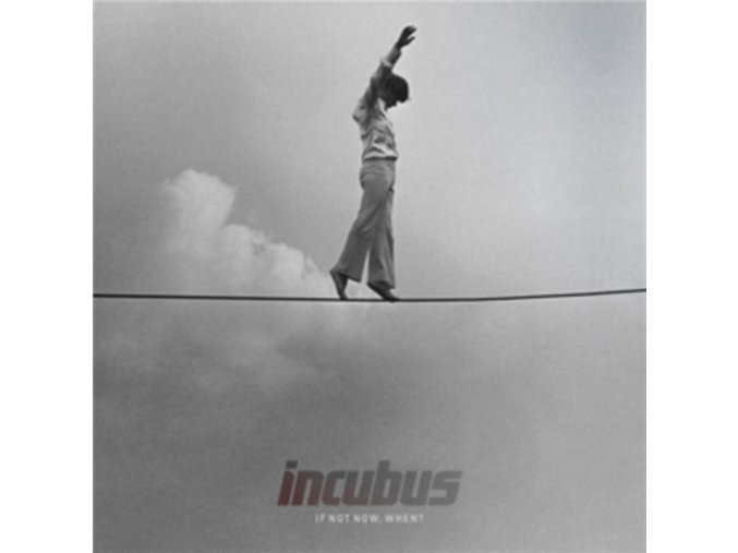 Incubus - If Not Now  When? (Music CD)