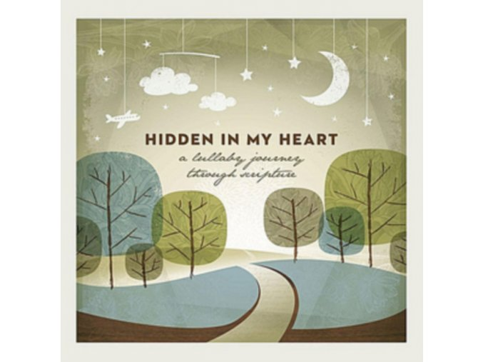 Hidden In My Heart (A Lullaby Journey Through Scripture) (Music CD)