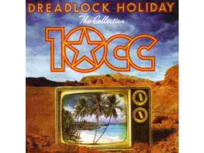 10cc - Dreadlock Holiday: The Collection (Music CD)