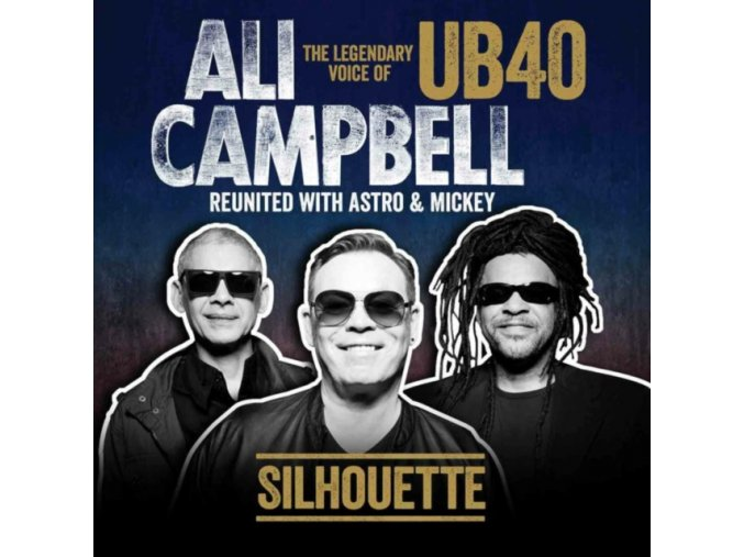Ali Campbell - Silhouette (The Legendary Voice Of UB40 - Reunited With Astro & Mickey) (Music CD)