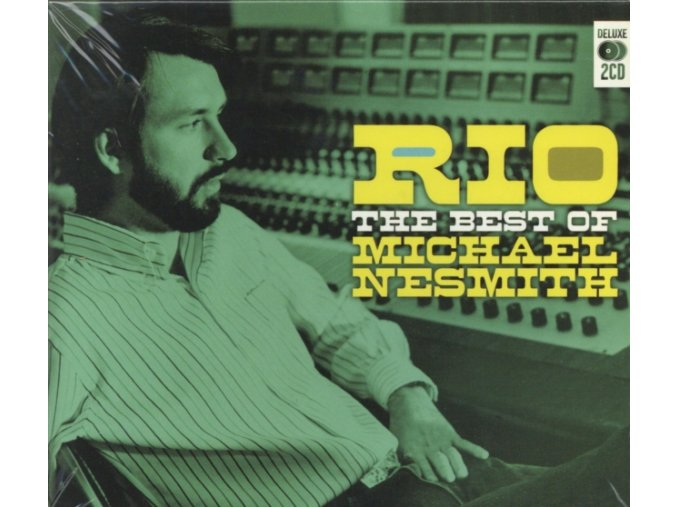 Michael Nesmith - Rio: The Best Of Michael Nesmith