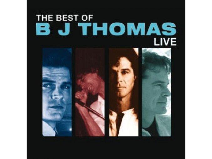 B.J. Thomas - Best Of Live