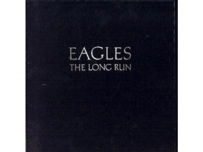 The Eagles - Long Run (Music CD)