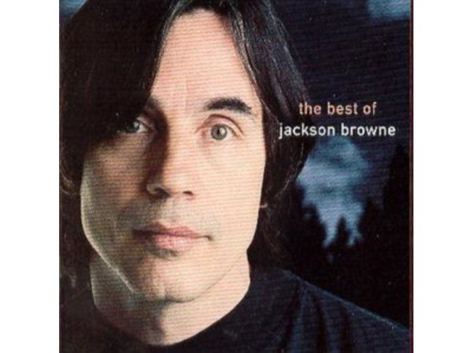 Jackson Browne - The Next Voice You Hear - The Best Of (Music CD)