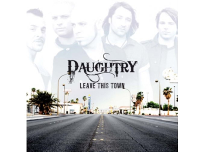 Daughtry - Leave This Town (Music CD)