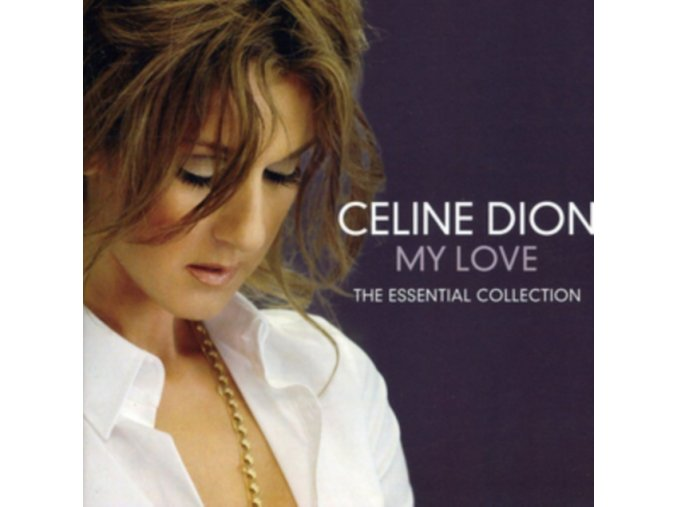 Celine Dion - My Love: Essential Collection  (Music CD)