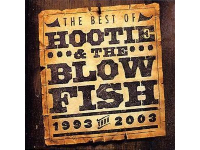 Hootie And The Blowfish - The Best Of (1993 Thru 2003) (Music CD)