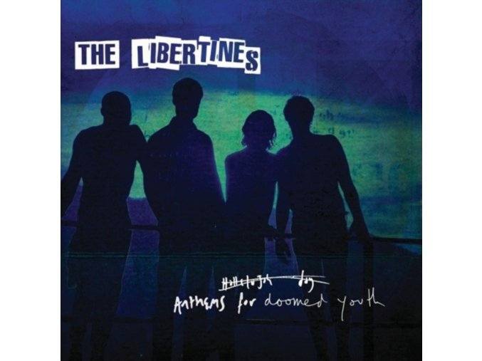 The Libertines - Anthems for Doomed Youth (Music CD)