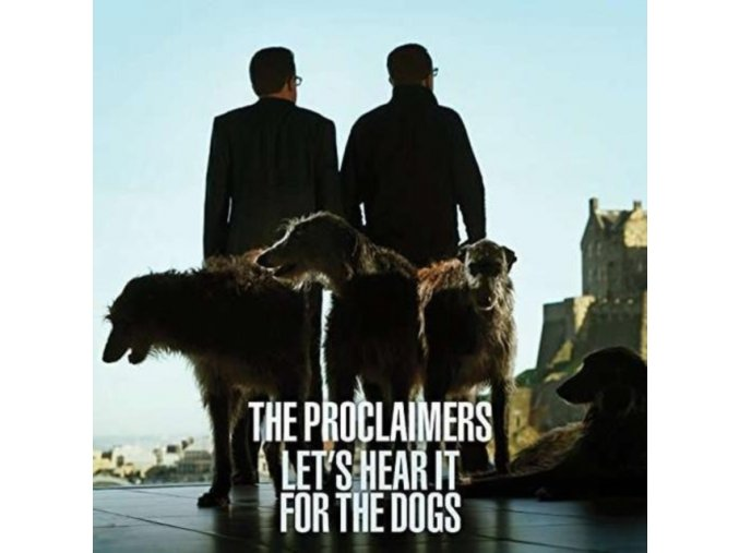 The Proclaimers - Let's Hear It For The Dogs (Music CD)