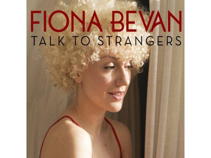 Fiona Bevan - Talk to Strangers (Music CD)