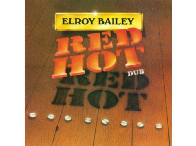 Elroy Bailey - Red Hot Dub (Music CD)