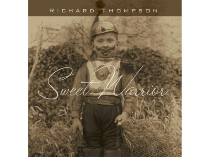 Richard Thompson - Sweet Warrior (Music CD)