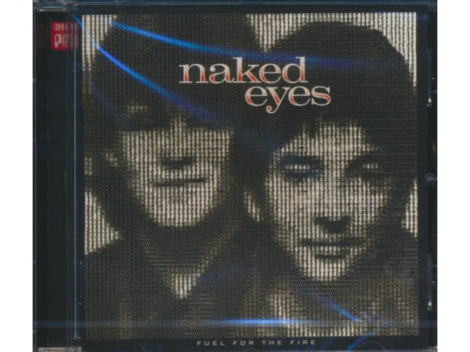 Naked Eyes - Fuel for the Fire (Music CD)