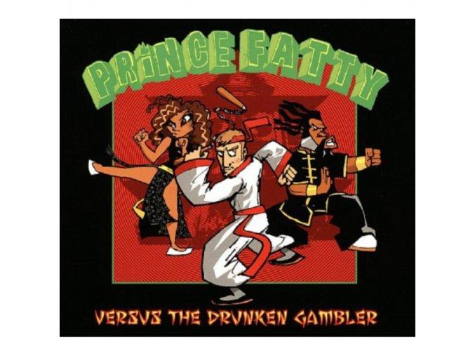 Prince Fatty - Versus the Drunken Gambler (Music CD)