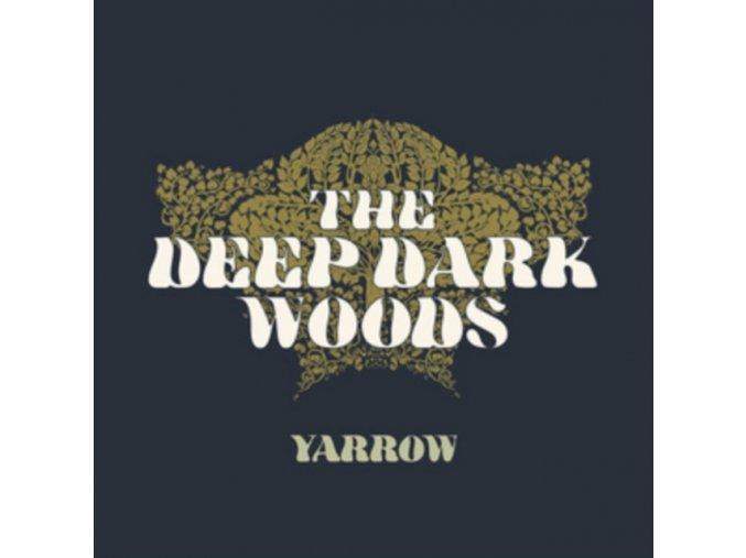 Deep Dark Woods - Yarrow (Music CD)