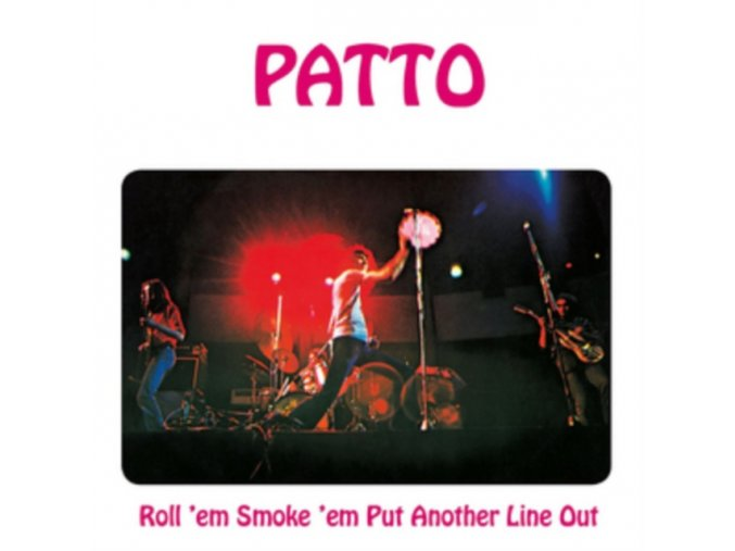 Patto - Roll 'Em  Smoke 'Em  Put Another Line Out (Remastered & Expanded Edition/Remastered) (Music CD)