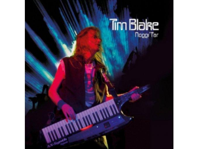 TIM BLAKE - NOGGI TAR: REMASTERED EDITION (Music CD)