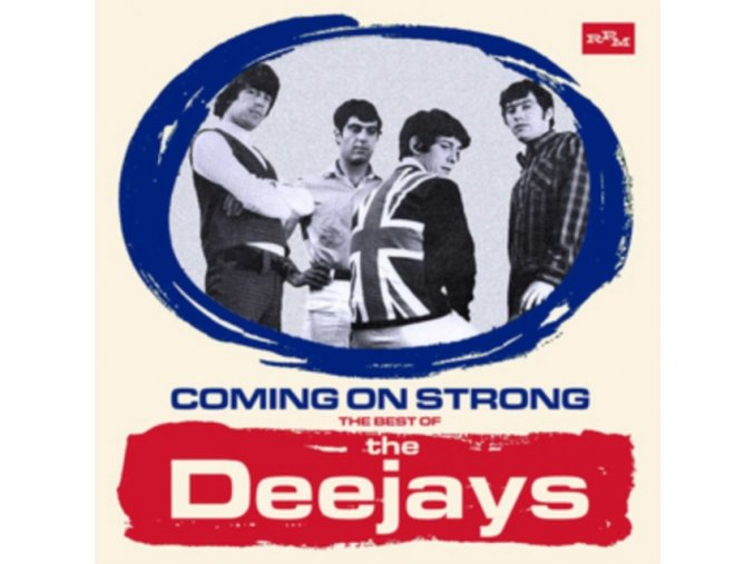 THE DEEJAYS - COMING ON STRONG: THE BEST OF THE DEEJAYS (Music CD
