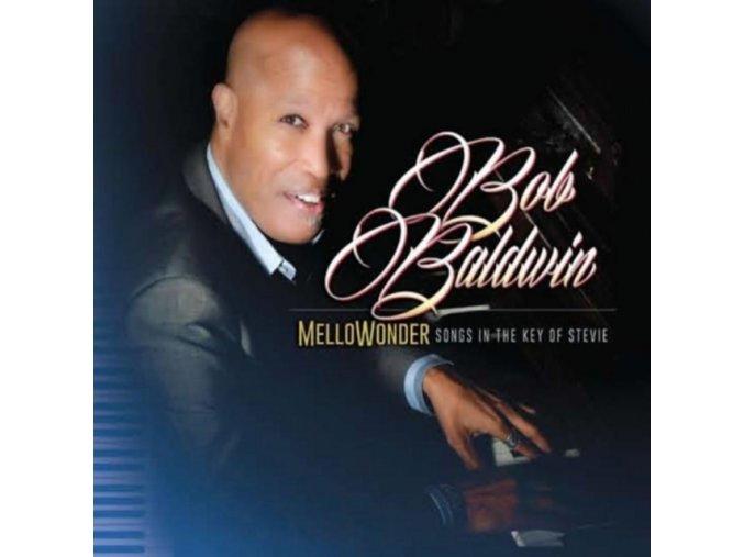 Bob Baldwin - MelloWonder (Songs in the Key of Stevie) (Music CD)