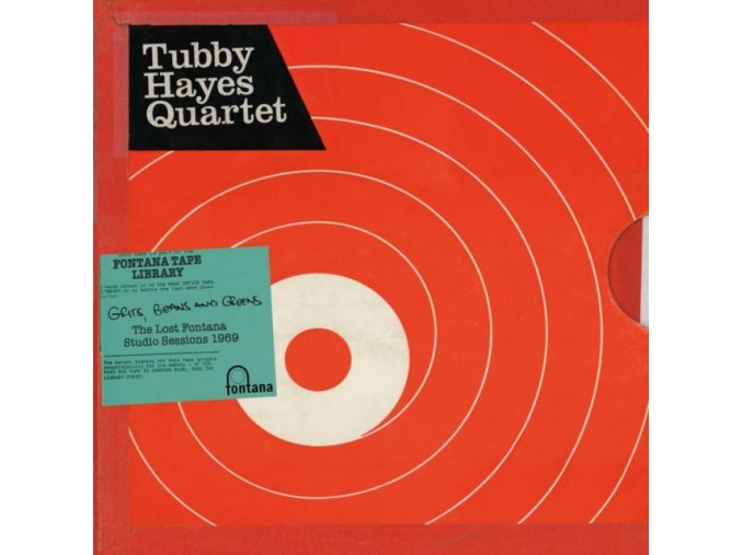 The Tubby Hayes Quartet - Grits  Beans And Greens: The Lost Fontana Studio Sessions 1969