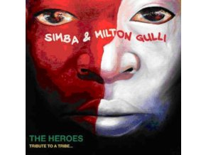 Simba & Milton Gulli - THE HEROES - TRIBUTE TO A TRIBE¿ (Music CD)