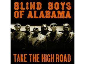 Blind Boys Of Alabama (The) - Take The High Road (Music CD)