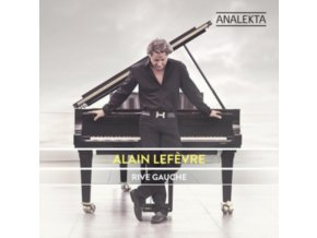 Alain Lefèvre - Rive Gauche (Music CD)