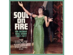 VARIOUS ARTISTS - SOUL ON FIRE ~ THE DETROIT SOUL STORY 1957-1977 (Music CD)