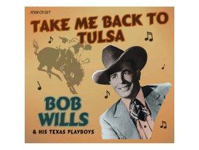 Bob Wills And His Texas Playboys - Take Me Back To Tulsa (Music CD)