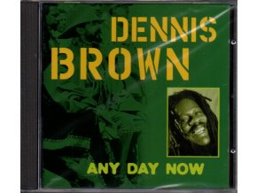 cd dennis brown any day now