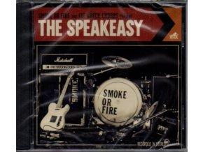 Smoke Or Fire - Speakeasy  The (Music CD)