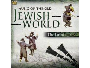 Burning Bush (The) - Music of the Old Jewish World (Music CD)